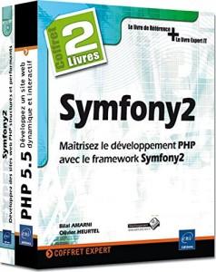 Coffret de 2 livres - Maîtrisez le développement PHP avec le framework Symfony2